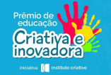 Concurso Cultural do Instituto Criativo de Educação incentiva cultura maker