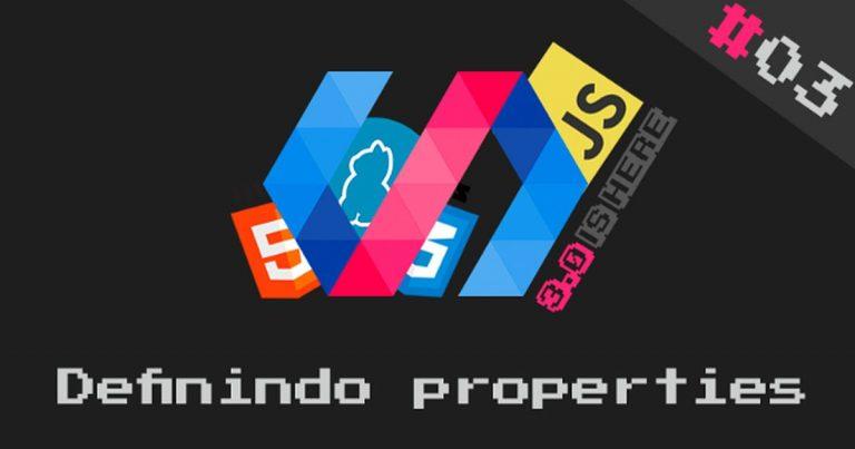 Bem-vindo ao Polymer 3 - Parte 03: definindo propriedades
