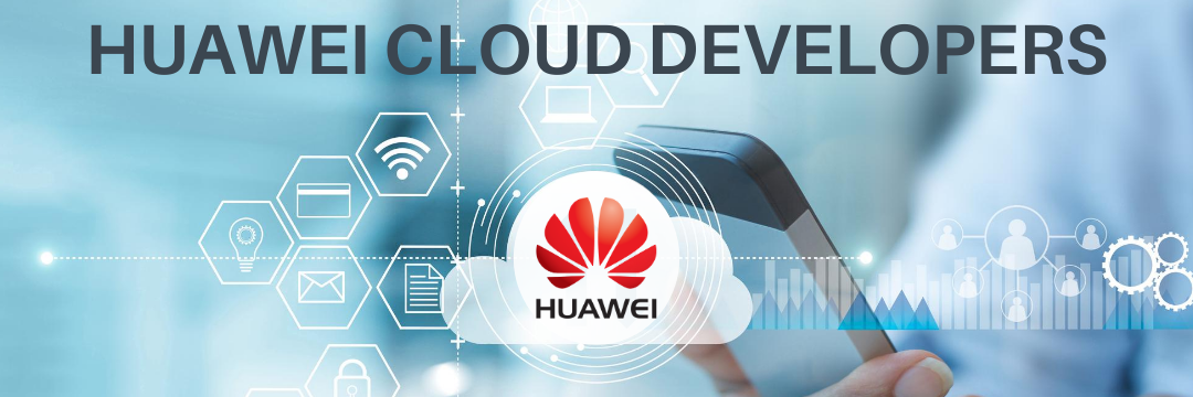 HUAWEI CLOUD DEVELOPERS